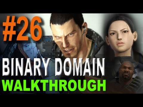 Binary Domain Walkthrough Part 26 – Chap 5 – Chap 6 Denying Destiny (Xbox360)