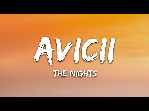 Avicii - The Nights (Lyrics)
