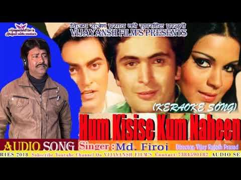 Kya Hua Tera Wada Keraoke Song Sing By Md Firoj
