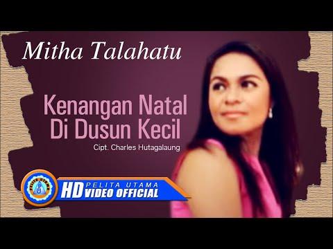 Mitha Talahatu - KENANGAN NATAL DI DUSUN KECIL