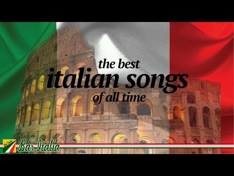 The Best Italian Songs of all Times