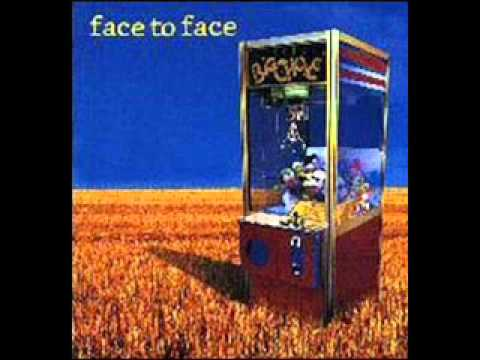 Face To Face - Late