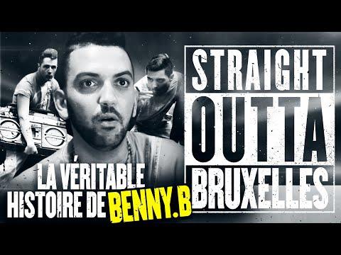N.W.A Le Film Version Francaise - Straight Outta Bruxelles La véritable Histoire De Benny B