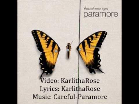Careful-paramore Lyrics video