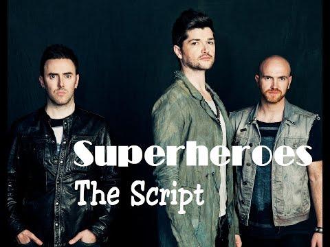 Superheroes- The Script (Lyrics+Official Audio)