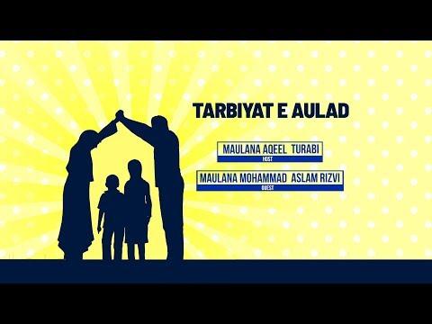 Tarbiyat -e- Aulad With | Maulana Syed Mohd Aslam Rizvi | 1440 Hijri 2019
