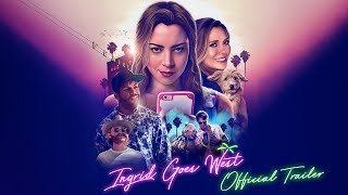 INGRID GOES WEST [Theatrical Trailer] – In Theaters August 11th by : NEON