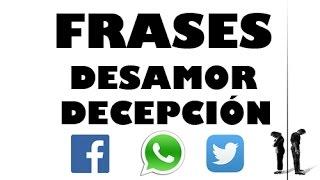 Frases De Desamor Y Decepción Para WhatsApp - Facebook - Twitter #28