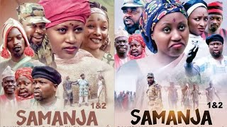 SAMANJA 1&2 LATEST HAUSA FILM WITH ENGLISH SUBTITLES