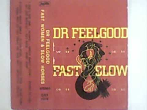 Dr Feelgood - Crazy About Girls