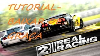 download lagu Tutorial - Como Baixar Real Racing 2 No Android gratis