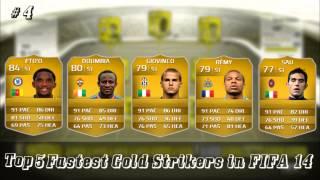 أسرع 5 مهاجمين ذهبيين في فيفا 14 | Top 5 fastest gold strikers in fifa 14