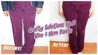 How to Hem and Slim jeans/pants| Crafty Solutions Ep. 2| Crafty Amy