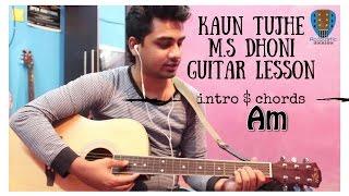 download lagu Kaun Tujhe - Guitar Cover Lesson Full Chords Intro gratis