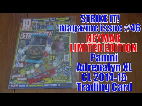 NEYMAR LIMITED EDITION ⚽️ STRIKE IT ⚽️ Panini ADRENALYN XL CHAMPIONS LEAGUE 2014/15 Trading Cards