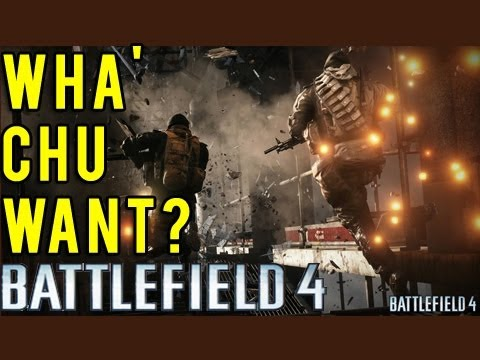 Wha' Chu Want? : Battlefield 4 Feature ideas (Battlefield 3 commentary) : bigMooney06