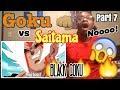 Goku vs Saitama Part 7