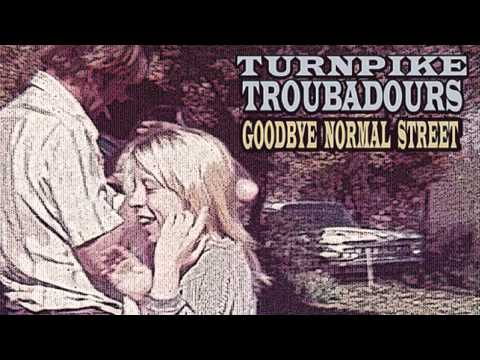 Turnpike Troubadours - Morgan Street