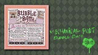 Watch Mechanical Poet Bubble Bath video