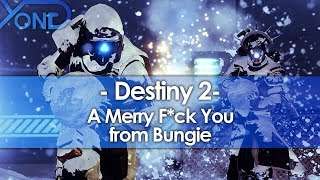 A Merry F*ck You from Bungie
