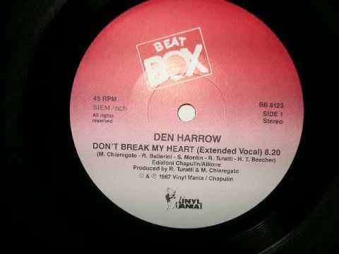 Dont Break My Heart (beat Box Remix) - Den Harrow 1987 Euro Italo Disco video
