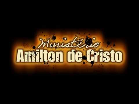 Pr.Amilton de Cristo - CLIP DE MILAGRES PELO BRASIL - Pr.Amilton de Cristo