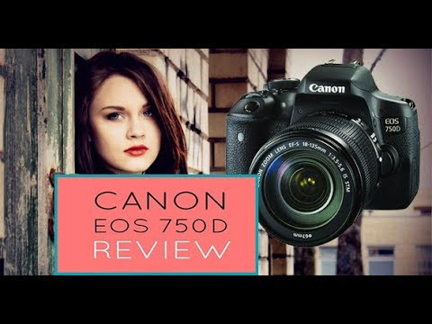 canon eos 750d /T6i DSLR Camera Body review