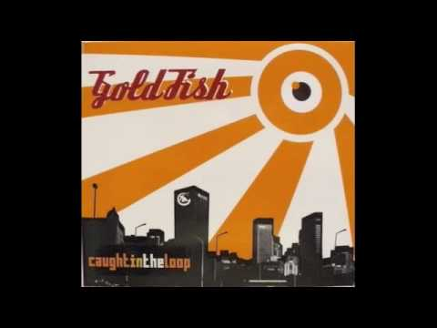 Goldfish - The four forty five blues