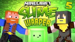 Minecraft ★ SLIME WARPER (5) - Dumb & Dumber