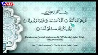 Surah Al-Ikhlaas (Bacaan dan terjemahan Bahasa Melayu)