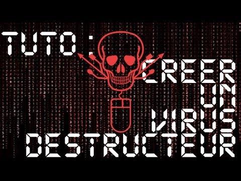 TUTO - CREER UN VIRUS DESTRUCTEUR !!! - FACILE