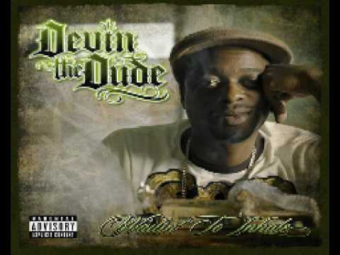 Devin The Dude - What A Job