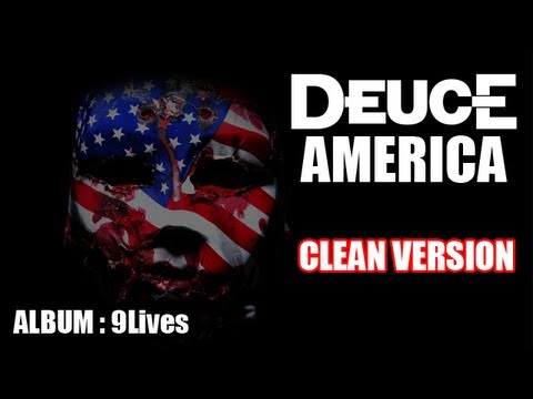 Deuce - America (clean Version) [lyrics Hd] video