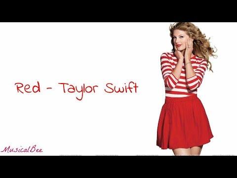 Red - Taylor Swift (Lyrics)