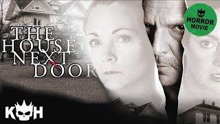 The House Next Door | Full Horror Movie