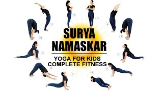 Suryanamaskar - Yoga for Kids Complete Fitness