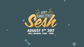Humber Street Sesh 2017 Lineup Announcement