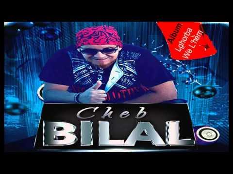 Cheb Bilal - Lghorba We Lhem (Album Complet)