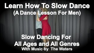 Download Lagu How To Slow Dance - The Complete Lesson - Slow Dancing For Beginners - Learn How To Slow Dance Gratis STAFABAND