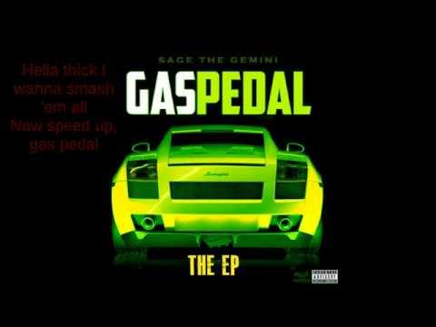 Sage The Gemini   Iamsu   Gas Pedal Clean +lyrics video