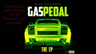 Sage The Gemini   IamSu   Gas Pedal Clean +Lyrics