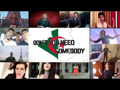 Don't You Need Somebody [Algeria Version] النسخة الجزائرية thumbnail
