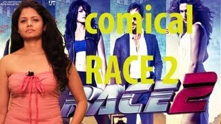 Race 2 - RACE 2 -  SEXY Anuya's FUNNY Comments | Latest Bollywood Hindi Movie