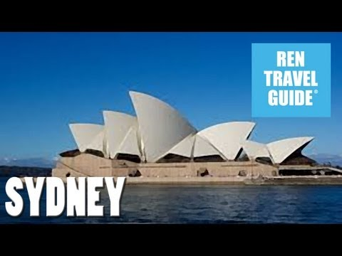 Sydney - Australia - Ren  Travel Guide Travel Video