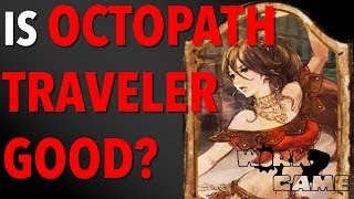 Should you Buy Octopath Traveler [Initial gameplay impressions]