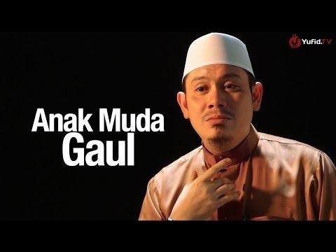 Ceramah Singkat: Anak Muda Gaul - Ustadz Ahmad Zainuddin, Lc.