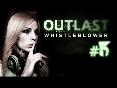 ★ Outlast Whistleblower #5 Chora Nymfa ale gramy w grę i tak ^^
