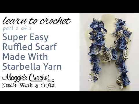 Crochet Ruffled Scarf Super Easy - Starbella Yarn Free Pattern Part 2 of 2