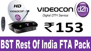 VIDEOCON D2H DTH BST Rest Of India FTA Pack Plan & Channels List || Videocon DTH TRAI New Rules 2019
