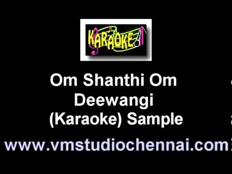 Hindi Karaoke - Om Shanthi Om - Deewangi video